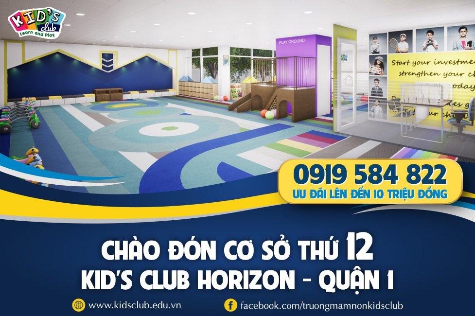 TChào đón cơ sở thứ 12 – Kid's Club Horizon – Quận 1